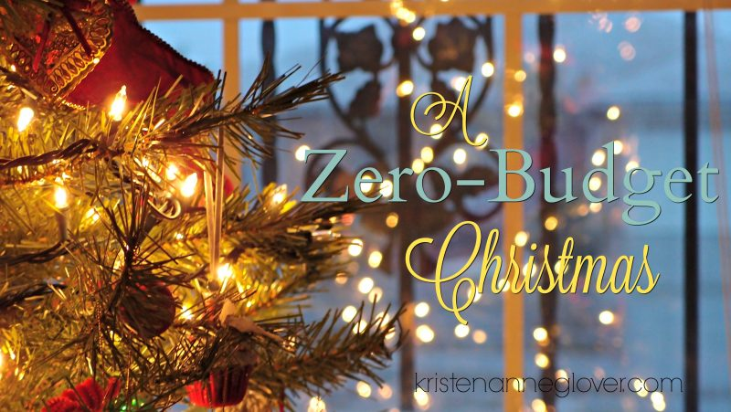a zero budget christmas easy ways to make some christmas capital kristen anne glover